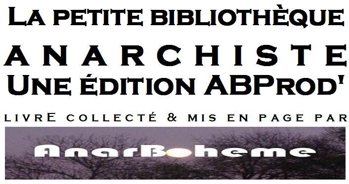 anarboheme.free.fr/photo/livres/Titre_ABPROD_anarchistes.jpg